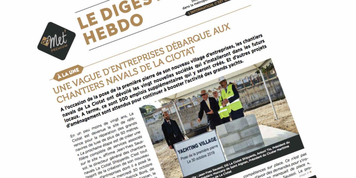 Le Digest Hebdo n°119 : les chantiers de La Ciotat continuent d'attirer les entreprises - Gomet'